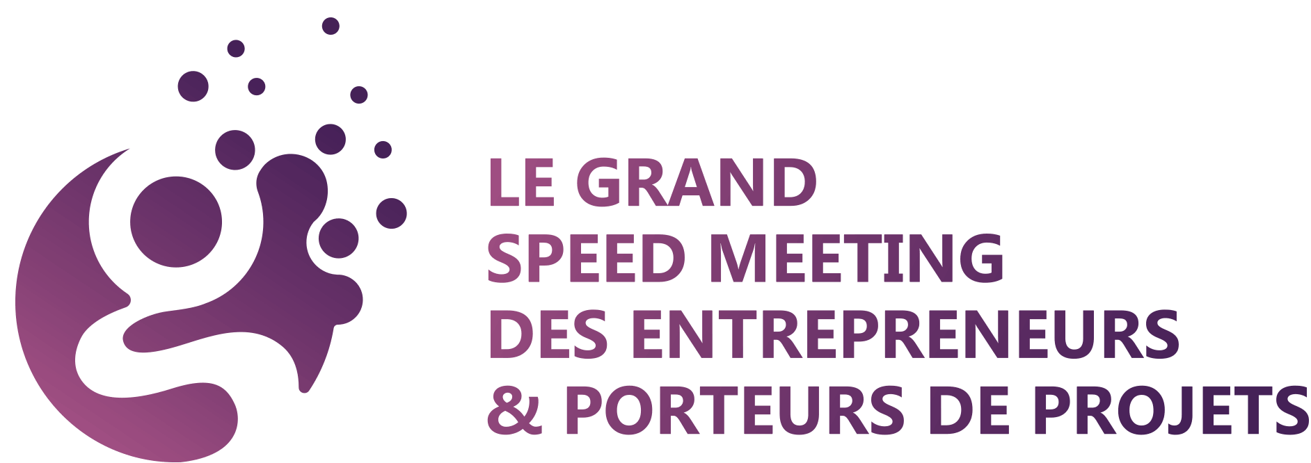 GRAND SPEED MEETING DES ENTREPRENEURS